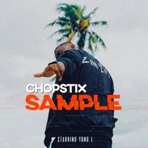 Chopstix - Sample Ft. Yung L